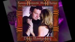 Time to Say Goodbye - Doug Montgomery piano