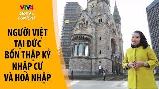 Cộng đồng người Việt tại Đức - Bốn thập kỷ nhập cư và hòa nhập