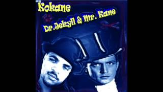Kokane - What U Say feat. Snoop Dogg & Goldie Loc - Dr. Jekyll & Mr. Kane