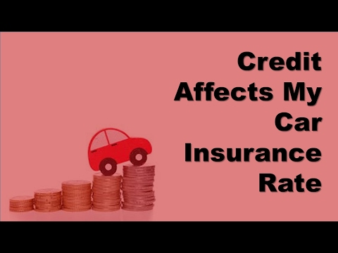 My Credit Affects My Car Insurance Rate | What's The Score Here