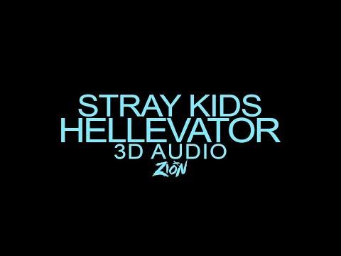 Stray Kids(스트레이 키즈) - Hellevator (3D Audio Version)
