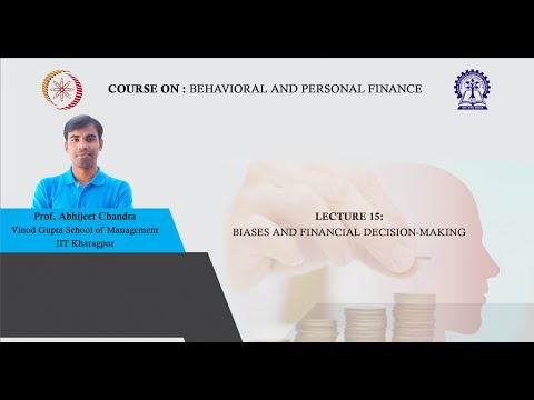 Lecture 15: Biases and Financial Decision-Making
