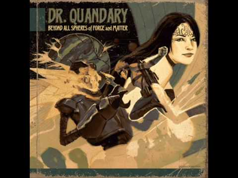 Dr. Quandary - My Soul Longs For Her
