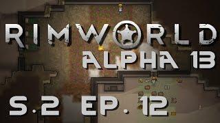 rimworld alpha 13 season 2   ep 12   dentures   let s play