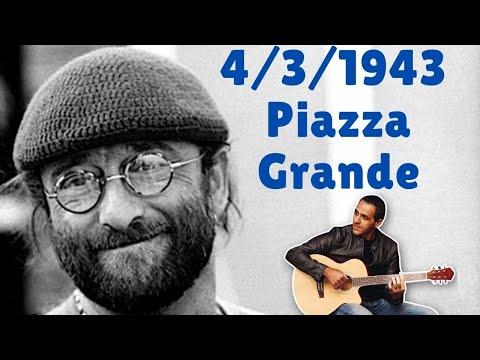 4/3/1943 - Piazza Grande - Lucio Dalla - Accordi Facili