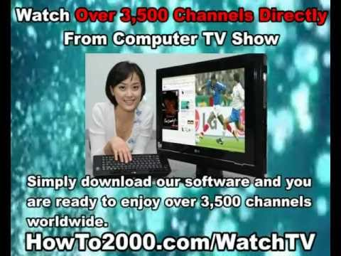 Computer TV Show | Watch Over 3500 Channels!