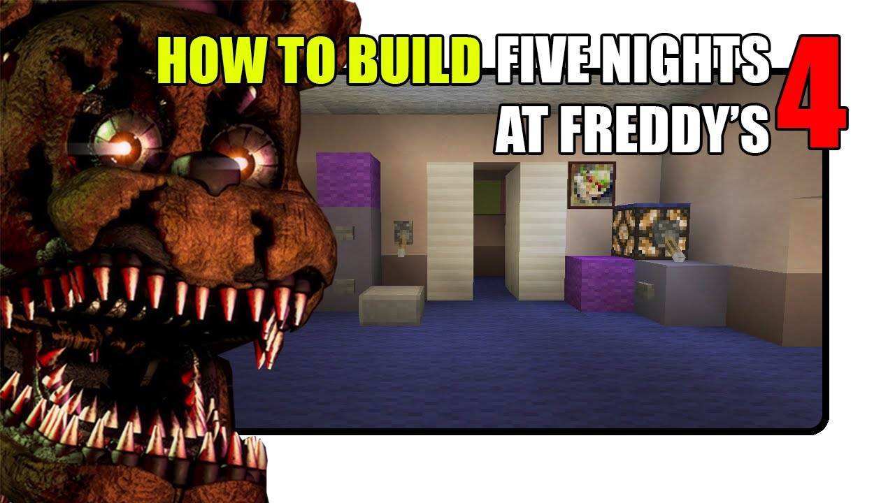 How To Build Five Nights at Freddy's 4 Map in Minecraft (Fnaf 4 Map)