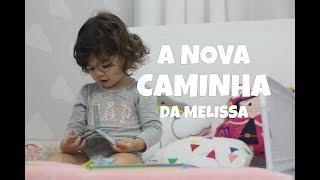 TCHAU BERÇO!... OI CAMA!!! A NOVA FASE DO QUARTINHO DA MELISSA