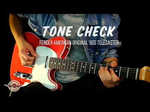 TONE CHECK: Fender American Original '60s Telecaster - NO TALKING