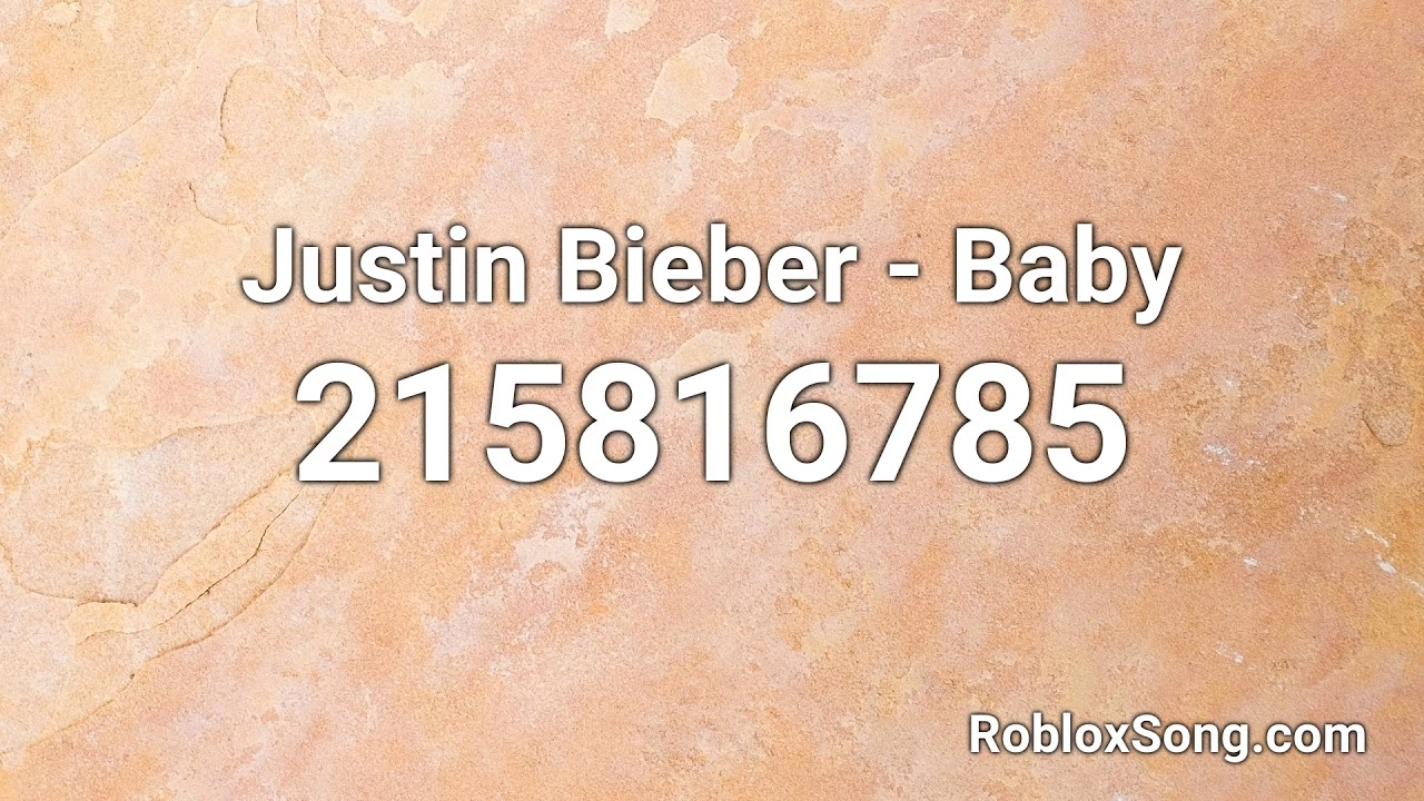 Ohhhh Song Roblox Id Justin Bieber Baby Roblox Id Music Code Youtube