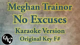 Meghan Trainor - No Excuse Karaoke Lyrics Cover Instrumental Original Key F#