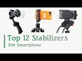 10+ Smartphone Stabilizer to Buy in February 2017