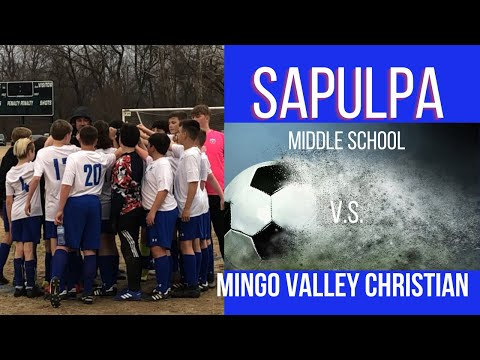 Sapulpa Middle School Soccer versus Mingo Valley Christian