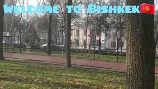 Welcome to Bishkek  - Добро пожаловать в Бишкек