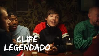Louis Tomlinson - Don't Let It Break Your Heart (Clipe Legendado)
