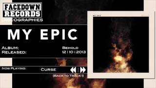 My Epic - Behold - Curse