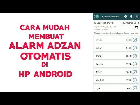 TUTORIAL ANDROID : CARA MUDAH MEMBUAT ALARM ADZAN OTOMATIS DI HP ANDROID