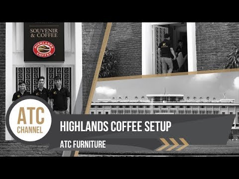 Setup Wicker Furniture - Highlands Coffee Independence Palace | ATC Furniture 2017