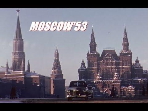 Moscow'53 | Stalin Russia in HD | Москва в 1953