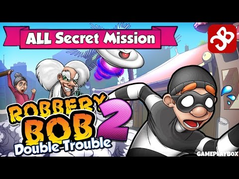 Robbery Bob 2: Double Trouble - All Secret Mission - iOS / Android Walkthrough Video