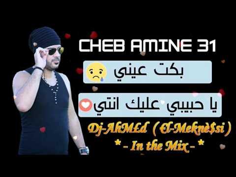 HaSsi Biya - Cheb Amine 31 & Dj-AhM£d ( €l-Meknè$si ) In the Mix