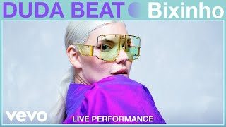 DUDA BEAT - Bixinho (Live Performance) | Vevo