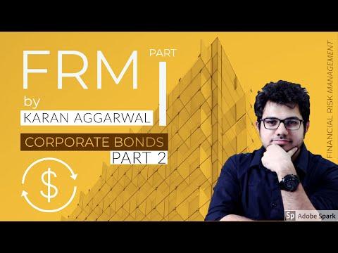 FRM Part 1 I Corporate Bonds Part 2 | SSEI