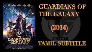 Guardians of the galaxy (2014) Tamil Subtitle | Hollywood Marvel Movie