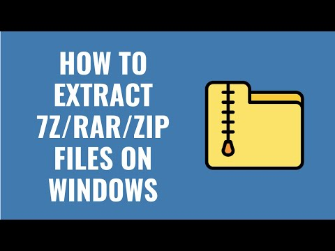 How To Open / Extract 7z Rar Zip Files On Windows