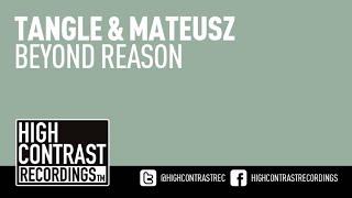 Tangle & Mateusz - Beyond Reason