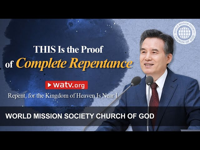 Repent, for the Kingdom of Heaven Is NearⅠ | World Mission Society Church of God