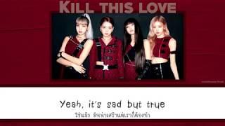 [Thaisub] BLACKPINK - Kill This Love l #easterssub