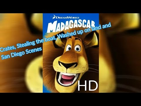 Madagascar - Crates, Stealing the boat, Washed up on land and San Diego Scenes (HD) Part 1