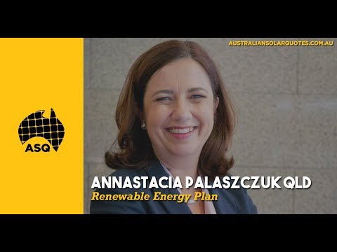 Annastacia Palaszczuk QLD Renewable Energy Plan