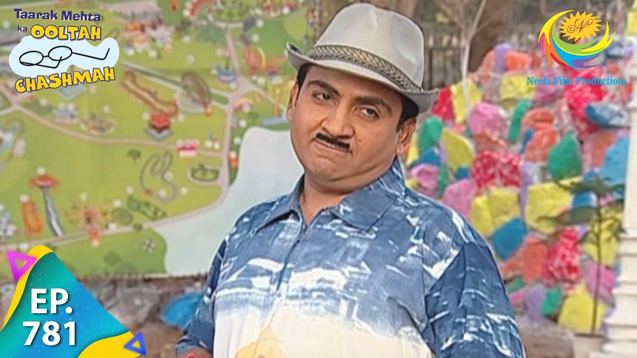 Download Taarak Mehta Ka Ooltah Chashmah - Episode 781 - Full Episode