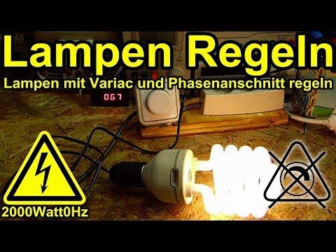 Lampen Regeln mit Phasenanschnitt und Variac