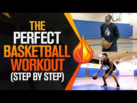 The PERFECT Basketball Workout: Step-By-Step