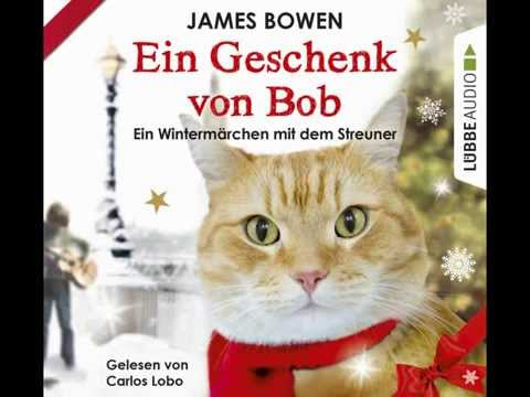 Ein Geschenk von Bob YouTube Hörbuch Trailer auf Deutsch