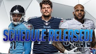 TENNESSEE TITANS 2018 SCHEDULE RELEASED! HOW MANY GAMES WILL THEY WIN??