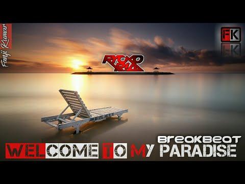 RR - RYCKO RIA - WELCOME TO MY PARADISE BREKBEAT - DJ INDONESIA