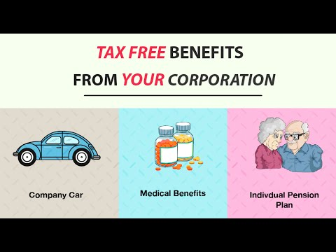 How to get tax free benefits from my corporation?
