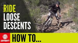 How To Ride Loose Descents On Your Mountain Bike Like A Pro – MTB Skills thumbnail