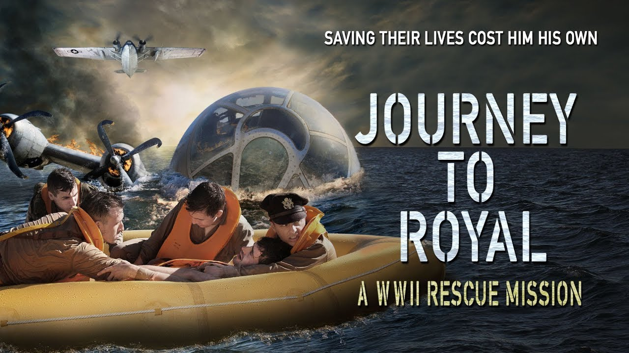 Journey to Royal: A WWII Rescue Mission (2021)