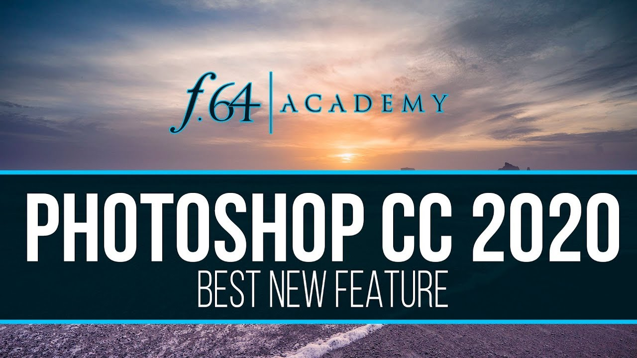 Best New Feature in Photoshop CC 2020