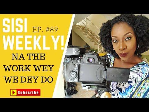 I LOVE MY JOB | LIFE IN LAGOS | SISI WEEKLY EP #89!
