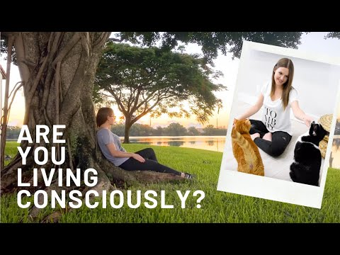 What is Conscious Living and How Can it Transform Your Life?