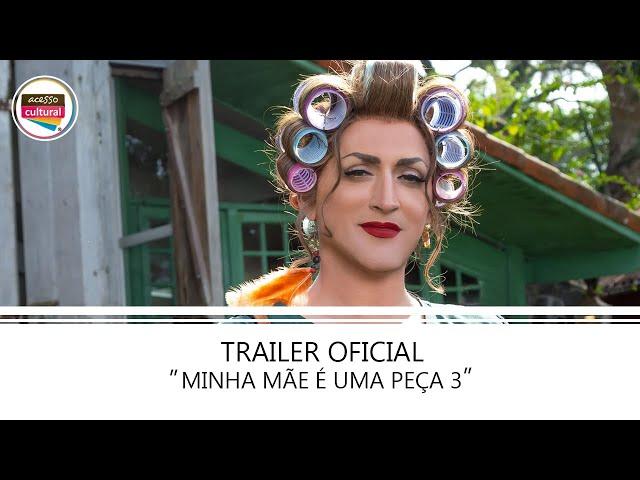 Minha Mãe é Uma Peça 3 | Trailer