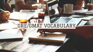 Learn 47 Words Everyday! | GRE/GMAT/TOEFL