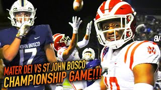 #1 MATER DEI VS #2 ST JOHN BOSCO WILD CHAMPIONSHIP GAME! Top 2 Teams in NATION Go To FINAL SECONDS!