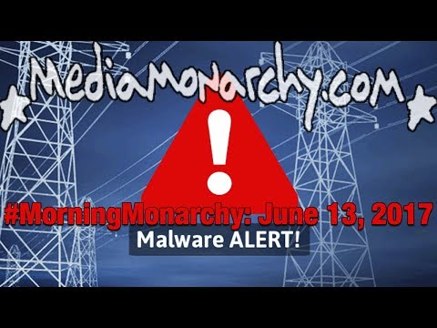 Malware Power & Sirius Stake on #MorningMonarchy: #June13, 2017
